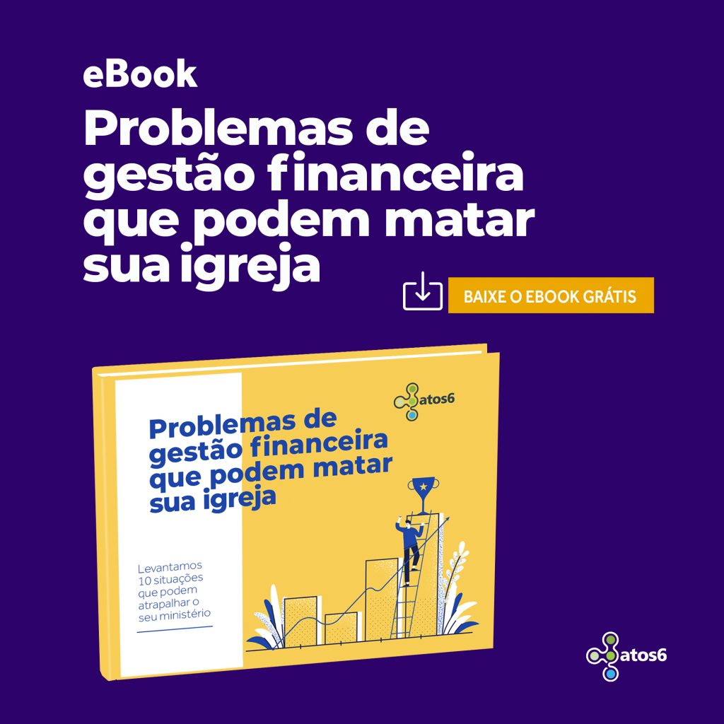 10 problemas de gestão financeira que podem matar sua igreja