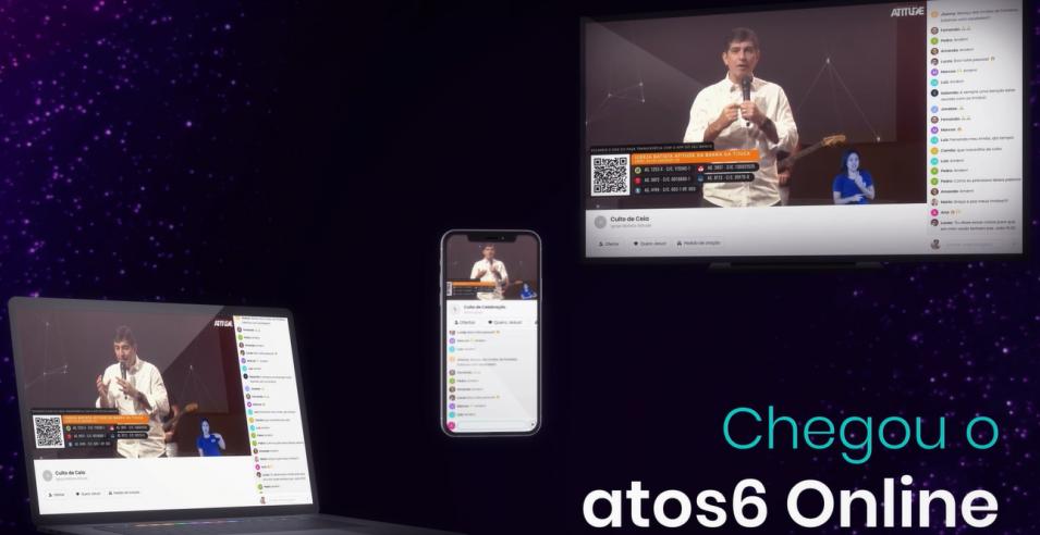 Chegou o Atos6 Online. A evolução do culto.