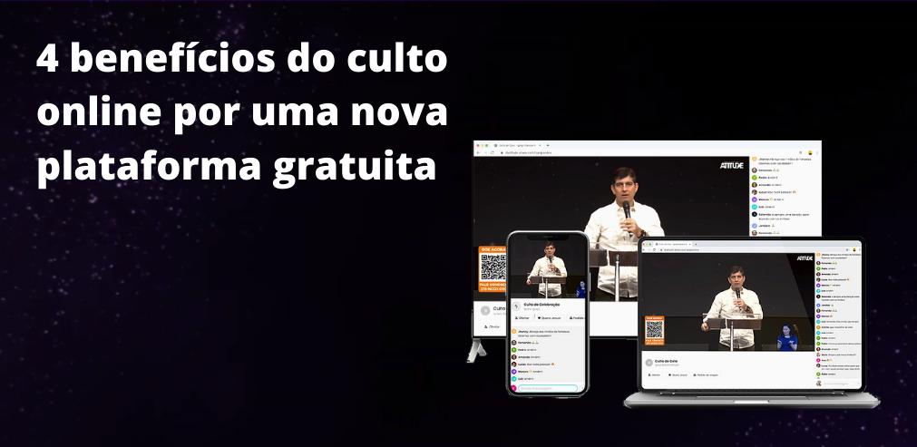 culto online por uma nova plataforma gratuita