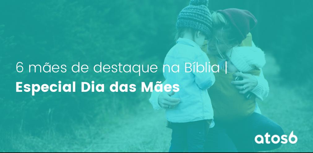 Mães na bíblia