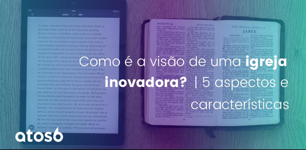 visão de uma igreja inovadora