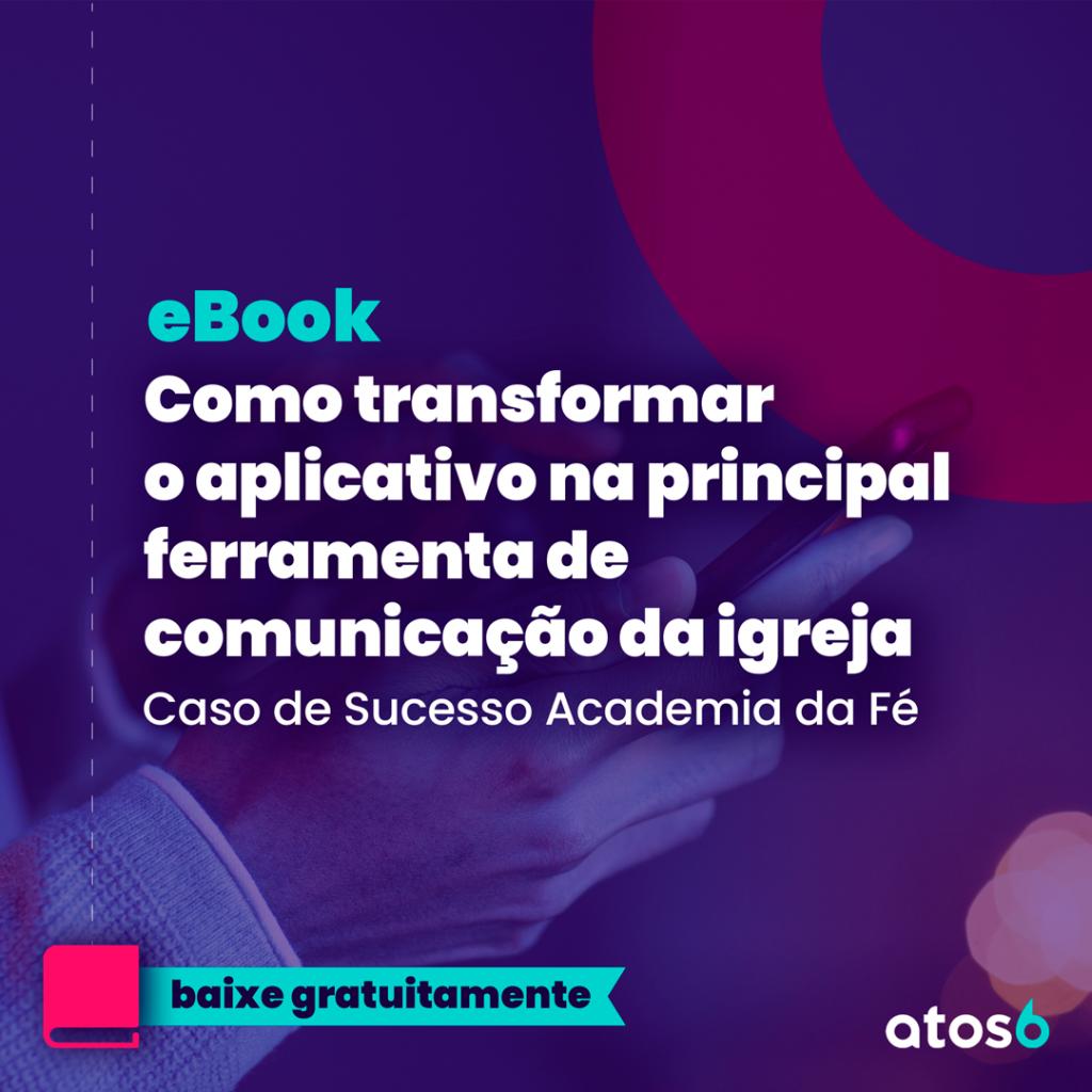 eBook como transformar o app na principal ferramenta de comunicação da igreja